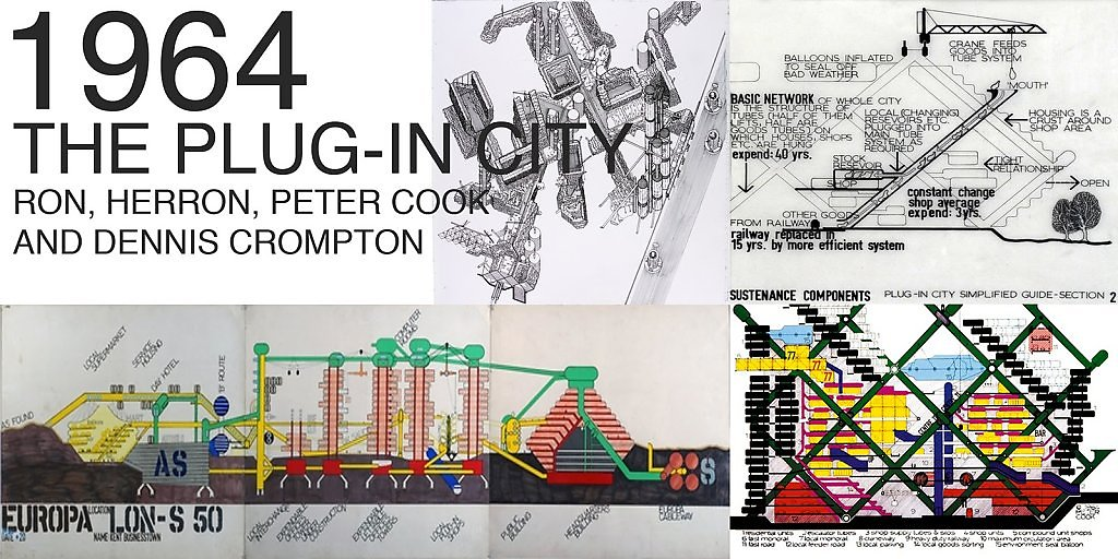 """Plug-in City by Archigram"" architecture futuristic imaginary ""Future Cities"" scifi surreal ""Dystopian Cities"""