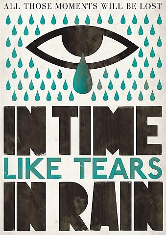 blade-runner-famous-quotes-from-roy-batty-tears-in-rain-ridley-scott-scifi-movies-classic,medium.1552623073.jpg (339×479)